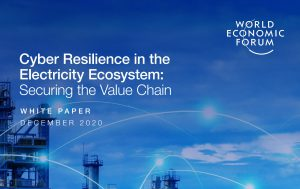 WEF should take a deeper look at proposals for making power sector more resilient and resistant to cyberthreats